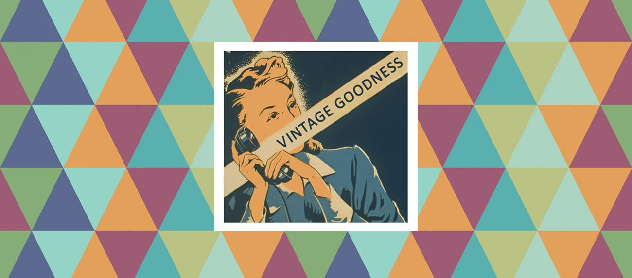 Vintage Goodness